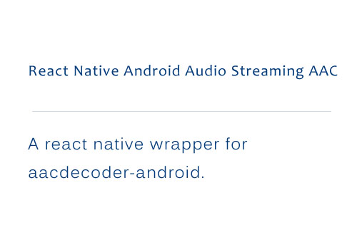 A react native wrapper for aacdecoder android