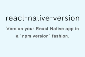 Version your React Native app in a npm version fashion