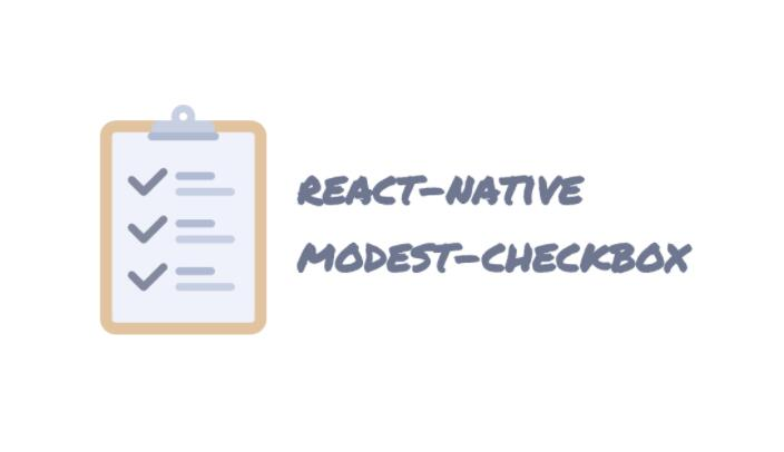 A modest checkbox component for React Native