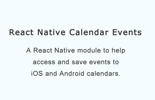 React Native Module for iOS and Android Calendar Events