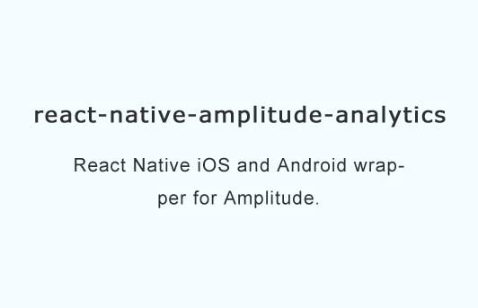 React Native iOS and Android wrapper for Amplitude