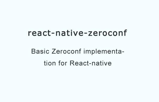 A Zeroconf discovery utility for react-native