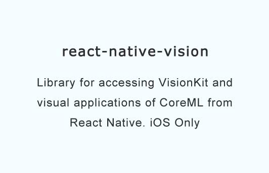 Supporting advanced Vision and ML functionality with react native