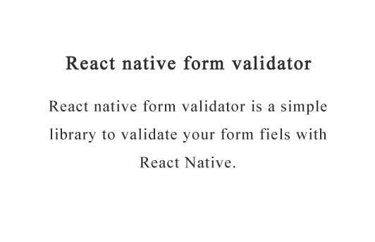 React native library to validate form fields