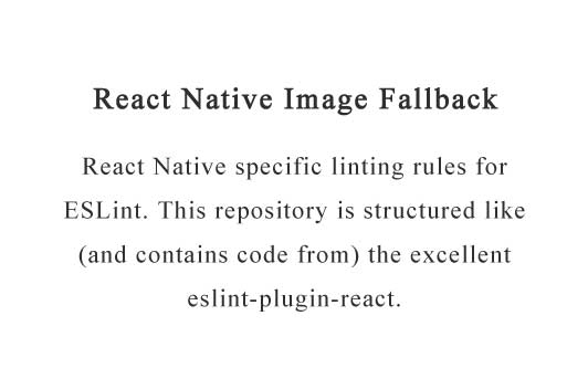 Image loader component with fallbacks for React Native apps