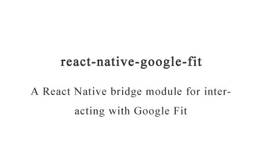 A React Native bridge module for interacting with Google Fit