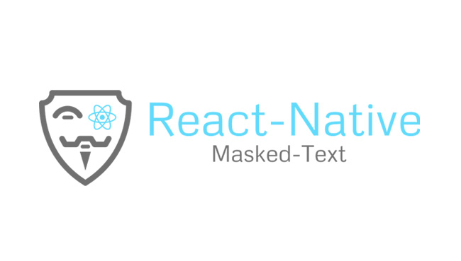 Text and TextInput with mask for React Native applications
