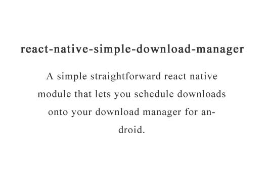 A react native module to schedule downloads on native download manager